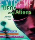 UFO's and Aliens : Investigating Extraterrestrial Visitors - Book