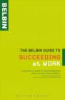 The Belbin Guide to Succeeding at Work - eBook