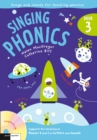 Singing Phonics 3 : Song and Chants for Teaching Phonics - Book