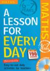Lesson for Every Day: Maths Ages 6-7 : 6-7 years - Book