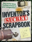 Inventors' Secret Scrapbook : Age 10-11, above average readers - Book