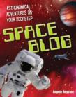 Space Blog : Age 9-10, Above Average Readers - Book
