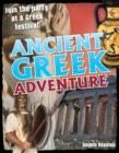 Ancient Greek Adventure! : Age 9-10, Average Readers - Book