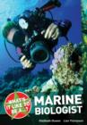 What's it Like to be a ? Marine Biologist - Book
