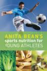Anita Bean's Sports Nutrition for Young Athletes - eBook