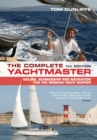 The Complete Yachtmaster : Sailing, Seamanship and Navigation for the Modern Yacht Skipper - eBook