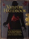 Vampire Handbook : An Essential Guide To Vampires - Book