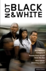 Not Black and White : Category B, Seize the Day, Detaining Justice - eBook