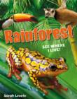 Rainforest See Where I Live! : Age 6-7, below average readers - Book