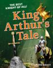 King Arthur's Tale : Age 6-7, average readers - Book