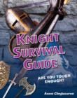 Knight Survival Guide : Age 6-7, above average readers - Book