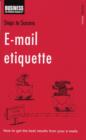 E-mail Etiquette : How to get the Best Results from your E-mails - eBook
