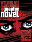 Graphic Novels : Illustrating and Writing - Book