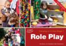 Role Play : Carrying on in KS1 - Book