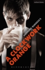A Clockwork Orange : Play with Music - eBook