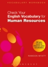 Check Your English Vocabulary for Human Resources : All You Need to Pass Your Exams - Book