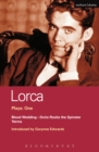 Lorca Plays: 1 : Blood Wedding; Yerma; Dona Rosita the Spinster - eBook