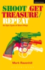 Shoot/Get Treasure/Repeat - eBook