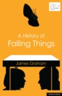 A History of Falling Things - eBook