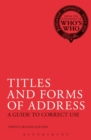 Titles and Forms of Address : A Guide to Correct Use - eBook