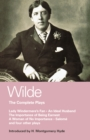 Wilde Complete Plays : Lady Windermere's Fan; An Ideal Husband; The Importance of Being Earnest; A Woman of No Importance; Salome; The Duchess of Padua; Vera, or the Nihilists; A Florentine Tragedy; L - eBook