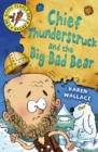 Chief Thunderstruck and the Big Bad Bear - eBook