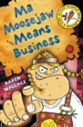 Ma Moosejaw Means Business - eBook