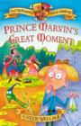 Prince Marvin's Great Moment - eBook