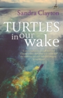 Turtles in Our Wake - eBook