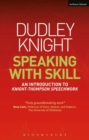 Speaking With Skill : An Introduction to Knight-Thompson Speech Work - Book