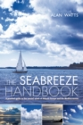 The Seabreeze Handbook : The Marvel of Seabreezes and How to Use Them to Your Advantage - eBook