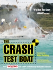 Crash Test Boat : How Yachting Monthly Took a 40ft Boat Through 8 Disaster Scenarios - eBook