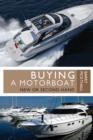 Buying a Motorboat : New or Second-Hand - eBook