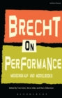 Brecht on Performance : Messingkauf and Modelbooks - eBook