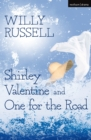 Shirley Valentine & One For The Road - eBook