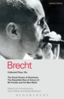 Brecht Collected Plays: 6 : Good Person of Szechwan; The Resistible Rise of Arturo Ui; Mr Puntila and his Man Matti - eBook