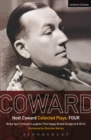 Coward Plays: 4 : Blithe Spirit; Present Laughter; This Happy Breed; Tonight at 8.30 (ii) - eBook