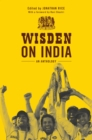 Wisden on India : An anthology - eBook