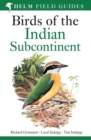 Birds of the Indian Subcontinent : India, Pakistan, Sri Lanka, Nepal, Bhutan, Bangladesh and the Maldives - eBook