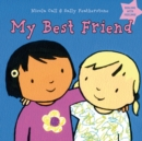 My Best Friend : Dealing with feelings - Book