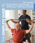 The Complete Guide to Teaching Exercise to Special Populations - eBook