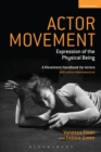 Actor Movement : Expression of the Physical Being - eBook
