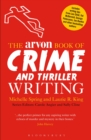 The Arvon Book of Crime and Thriller Writing - eBook
