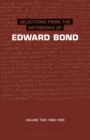 Selections from the Notebooks Of Edward Bond : Volume 2 1980-1995 - eBook