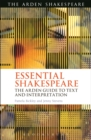 Essential Shakespeare : The Arden Guide to Text and Interpretation - eBook
