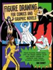 Figure Drawing for Comics and Graphic Novels - Book