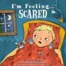 I'm Feeling Scared - Book