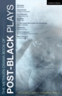 The Methuen Drama Book of Post-Black Plays : Bulrusher; Good Goods; The Shipment; Satellites; And Jesus Moonwalks the Mississippi; Antebellum; In the Continuum; Black Diamond - eBook