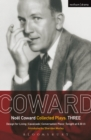 Coward Plays: 3 : Design for Living; Cavalcade; Conversation Piece; Tonight at 8.30 (i); Still Life - eBook