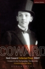 Coward Plays: 8 : I'll Leave it to You; The Young Idea; This Was a Man - eBook